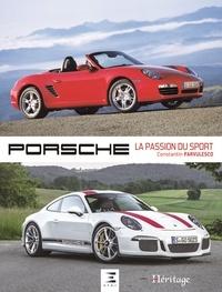 Constantin Pârvulesco - Porsche - La passion du sport.