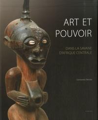 Art et pouvoir - Dans la savane dAfrique centrale.pdf
