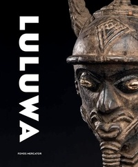 Luluwa- Art d'Afrique centrale entre ciel et terre - Constantin Petridis |