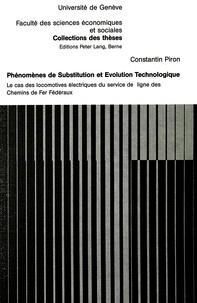Constantin Piron - Phénomènes de substitution et évolution technologique - Le cas des locomotives électriques du service de ligne des Chemins de Fer Fédéraux.