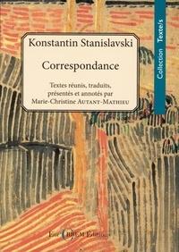 Constantin Stanislavski - Correspondance (1886-1938).