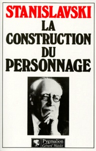 Réserver des téléchargements audios gratuitement La Construction du personnage par Constantin Stanislavski en francais