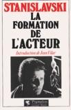 Constantin Stanislavski - La formation de l'acteur.