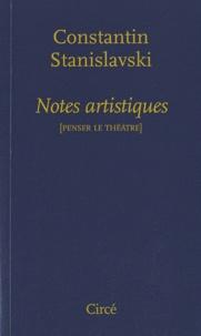 Constantin Stanislavski - Notes artistiques.