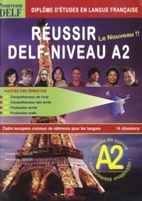 Constantin Tegos et Alexandra Tegos - Réussir le DELF - Niveau A2. 1 CD audio