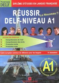 Constantin Tegos - Réussir le nouveau DELF Niveau A1. 2 CD audio