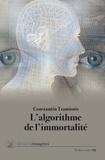 Constantin Tzamiotis - L'algorithme de l'immortalité.