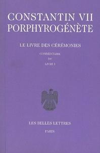 Le livre des cérémonies - Commentaire du livre I, édition bilingue français-grec.pdf