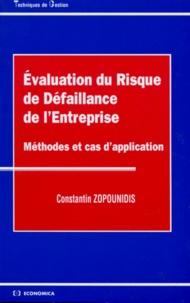 Constantin Zopounidis - Evaluation du Risque de Défaillance de l'Entreprise - Méthodes et cas d'application.