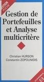 Constantin Zopounidis et Christian Hurson - Gestion de portefeuilles et analyse multicritère.