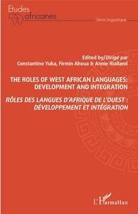 Constantine Yuka et Firmin Ahoua - Rôles des langues d'Afrique de l'Ouest : développement et intégration.