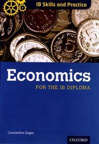 Constantine Ziogas - Economics for the IB Diploma.