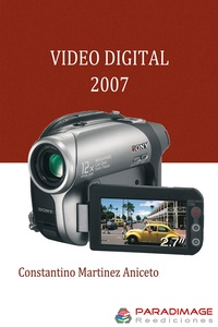 Constantino Martinez Aniceto et Javier Alonso Perez - Video Digital 2007.