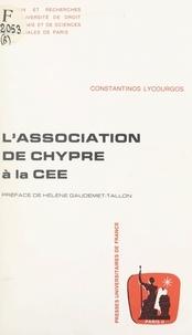 Constantinos Lycourgos et  Université de droit, d'économi - L'association de Chypre à la CEE.