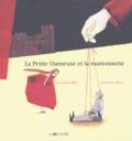 Constanza Bravo et Stéphanie-Corinna Bille - La petite danseuse et la marionnette.