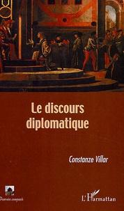 Constanze Villar - Le discours diplomatique.