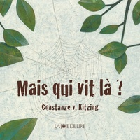 Constanze von Kitzing - Mais qui vit là ?.