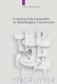 Constructing Inequality in Multilingual Classrooms.