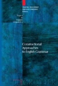 Constructional Approaches to English Grammar.