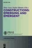 Constructions - Emerging and Emergent.