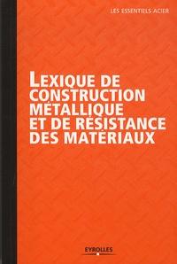 Ucareoutplacement.be Lexique de construction métallique et de résistance des matériaux Image