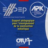 Jean-Pierre Muzeau - Support pédagogique pour l'enseignement de la construction métallique - CD-ROM.