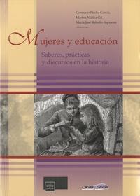 Consuelo Flecha García - Mujeres y educacion - Saberes, practicas y discursos en la historia.