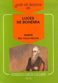 Consuelo Garcia Gallarin - LUCES DE BOHEMIA DE RAMON DEL VALLE-INCLAN.