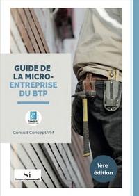 Consult Concept VM - Guide de la micro-entreprise du BTP.