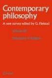 Guttorm Floistad - Contemporary Philosophy: A New Survey Volume 10: Philosophy of Religion.