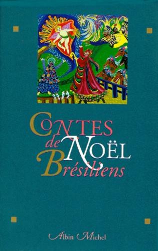 Jacques Thiériot - Contes de Noël brésiliens.