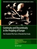 Silvana Condemi - Continuity and Discontinuity in the Peopling of Europe - One Hundred Fifty Years of Neanderthal Study.