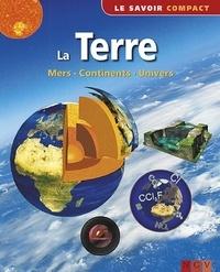 Contmedia GmbH - La Terre - Mers, continents, univers.