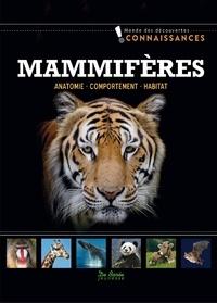 Contmedia GmbH - Mammifères - Anatomie, comportement, habitat.