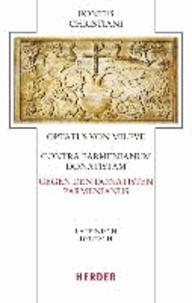 Contra Parmenianum Donatistam - Gegen den Donatisten Parmenianus. Eingeleitet und übersetzt von Hermann-Josef Sieben.