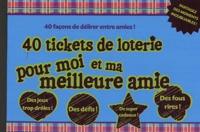 Cjtaboo.be 40 tickets de loterie pour moi et ma meilleure amie - 40 façons de délirer entre amies! Image