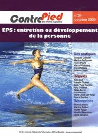 Jacques Rouyer - Contre Pied N° 24, Octobre 2009 : EPS : entretien ou développement de la personne.