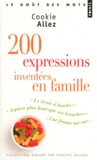 Cookie Allez - 200 expressions inventées en famille.