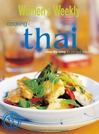 Cooking Class Thai - The Australian Women's Weekly.