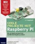 Coole Projekte mit Raspberry Pi.