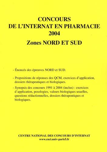 Coopérative Université Club - Concours de l'internat en pharmacie 2004 - Zones Nord et Sud.
