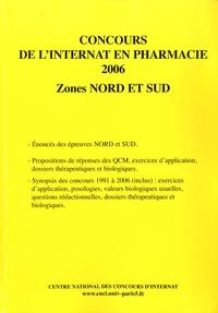 Coopérative Université Club - Concours de l'internat en pharmacie 2006 - Zones nord et sud.