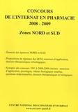 Coopérative Université Club - Concours de l'internat en pharmacie 2008-2009 - Zones Nord et Sud.