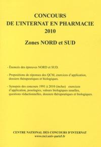Coopérative Université Club - Concours de l'internat en pharmacie 2010 - Zones Nord et Sud.