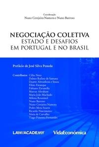 Coordenadores: Nuno Cerejeira Barroso et Varios autores - Negociação Coletiva - Estado e Desafios em Portugal e no Brasil.