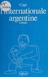 Copi - L'Internationale argentine.