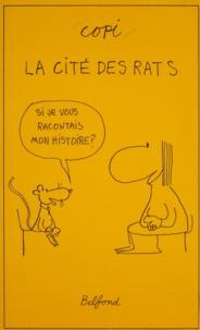 Copi - La cité des rats.