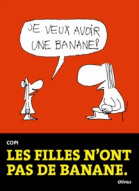 Copi - Les filles n'ont pas de banane.