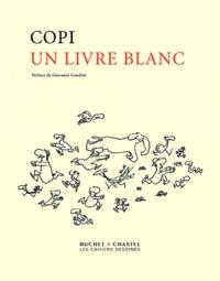 Copi - Un livre blanc.