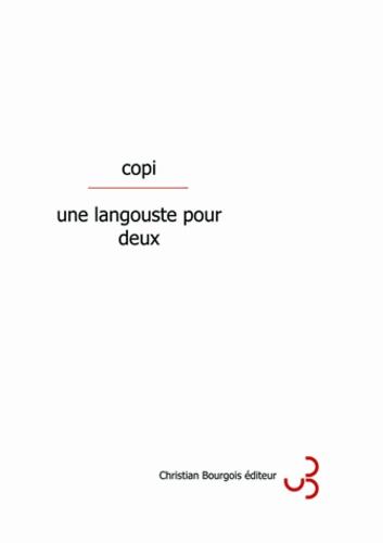 Copi - Une langouste pour deux.